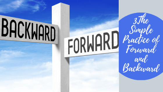 Forward and backward sign. Daily look forward and backward to keep your life on track with what you want.