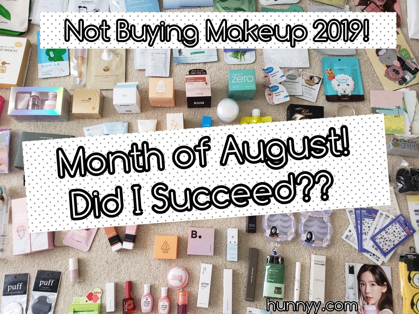 ::SELFBAN:: No Beauty Buy August!!