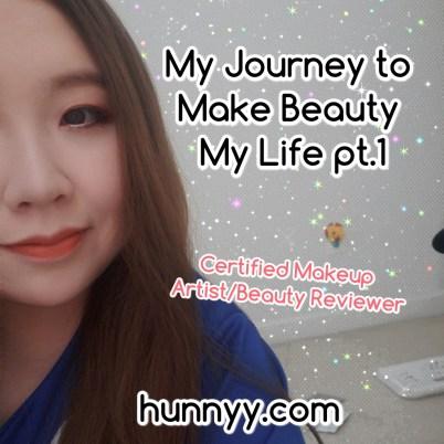 My Journey to Make Beauty My Life pt.1