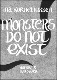 Monsters Do Not Exist