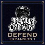 Kingdom Crusaders Defend Expansion Game