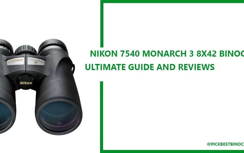 Nikon 7540 MONARCH 3 8×42 Binocular Reviews