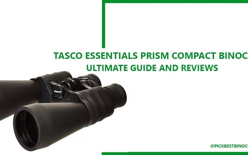 Tasco Essentials Prism Compact Binocular Reviews