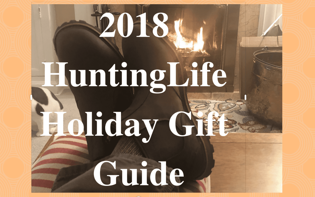HuntingLife 2018 Outdoor Gift Guide
