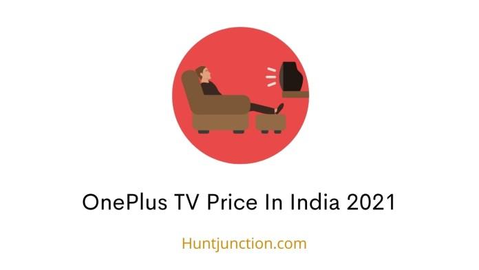 OnePlus TV Price In India 2021