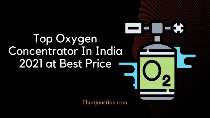 Top Oxygen Concentrator In India 2021 at Best Price