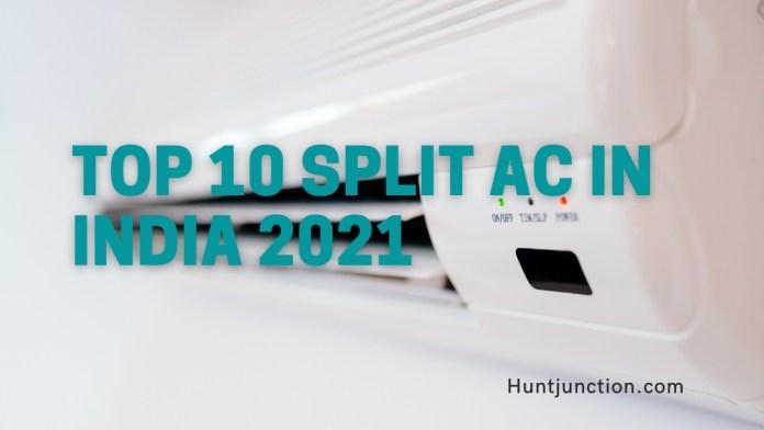 Top 10 Split AC In India 2021