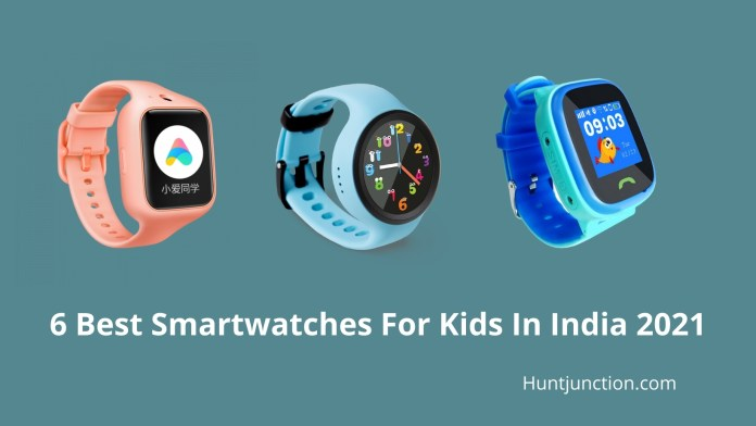 6 Best Smartwatches For Kids In India 2021