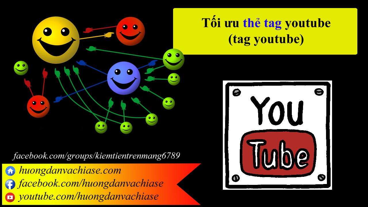 Toi uu the tag youtube