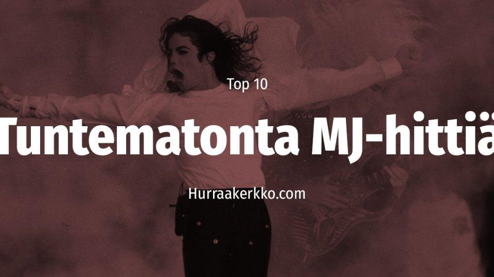 TOP 10 vähemmän tunnettua Michael Jackson -biisiä