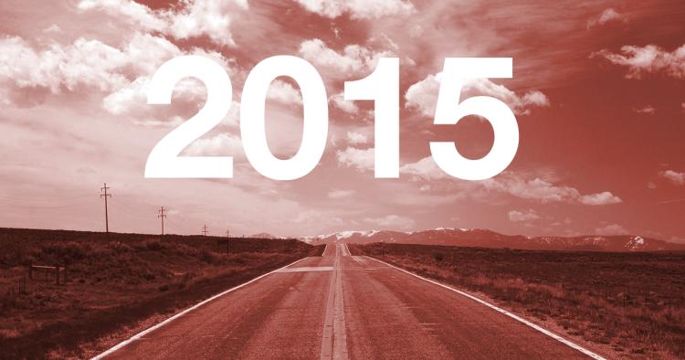 2015 - täältä tullaan!