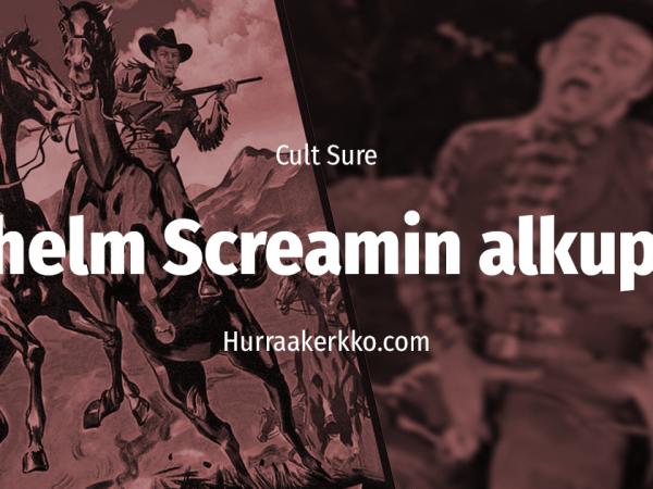 Cult Sure: Miten syntyi legendaarinen Wilhelm Scream?