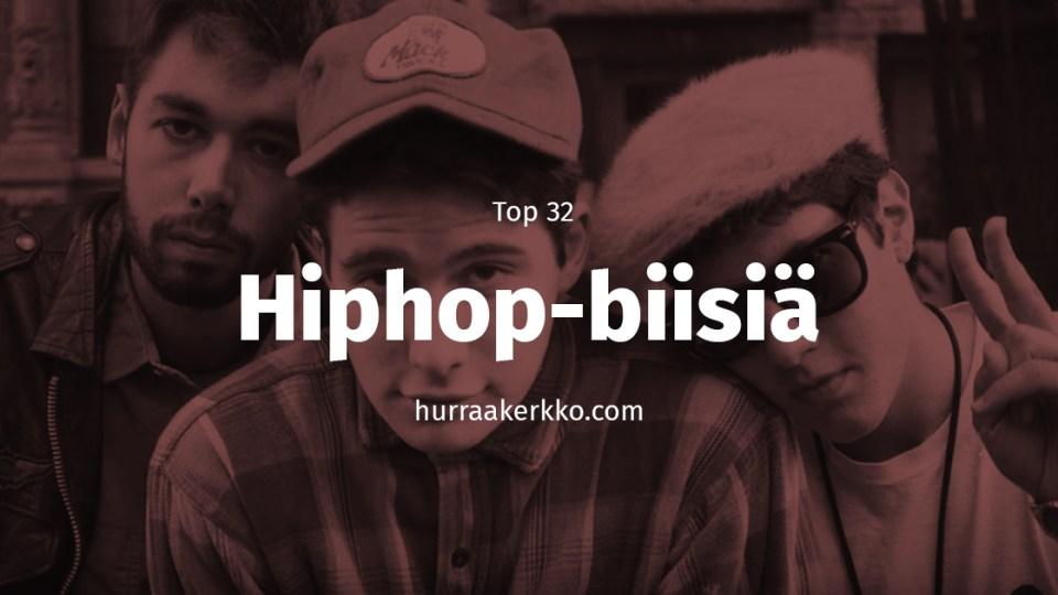 TOP 32 hiphop-suosikkiani