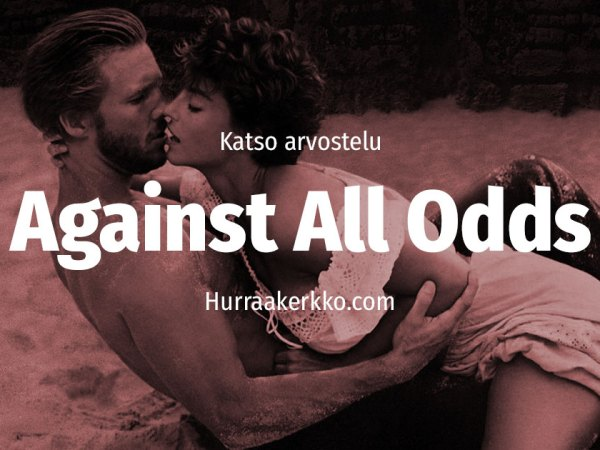 Arvostelussa Against All Odds (1984) – katso video!