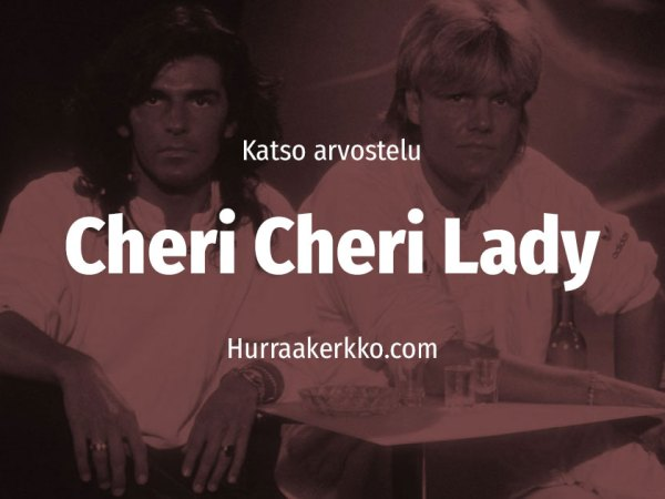 Katso arvostelu: Cheri Cheri Lady