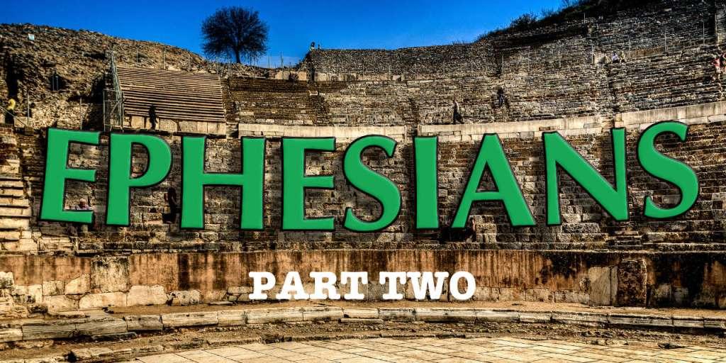 Ephesians Devotional Part 2