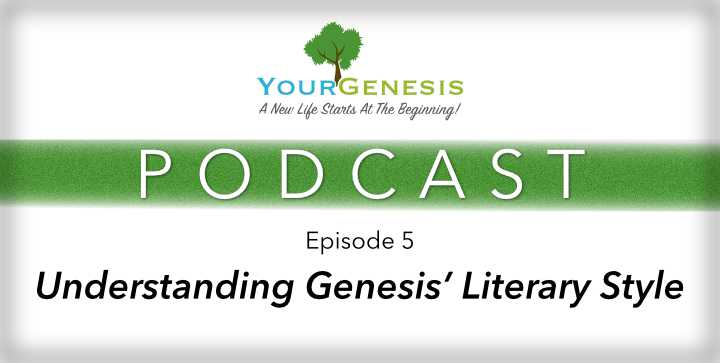 Your Genesis Literary Style