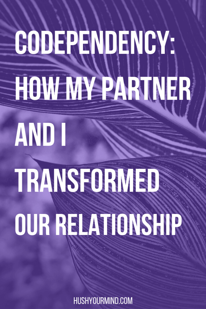 Codependency: How My Partner and I Transformed Our Relationship | Caretaking, fear of abandonment and people-pleasing are a few signs of codependency. Read on to find out what codependency is and how you can heal your relationships.