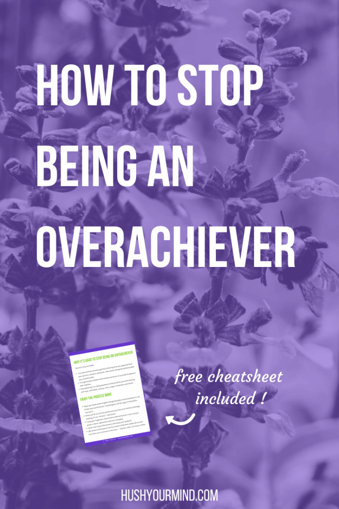 How to Stop Being an Overachiever. You can't help chasing results, working too much and beating yourself up. Find out why and how to stop being an overachiever to feel more joyful.