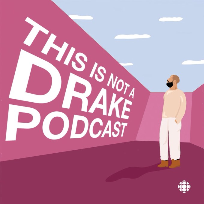CBC's This is not a Drake podcast