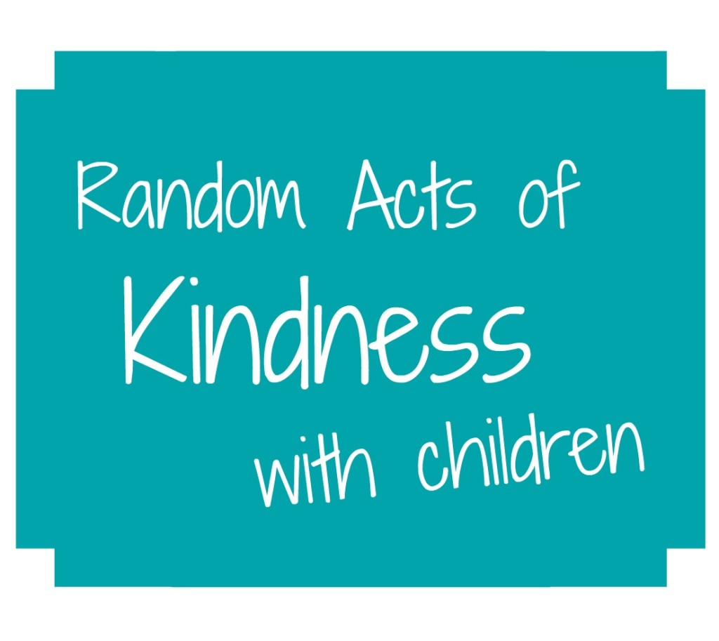 Random Acts Of Kindness With Children
