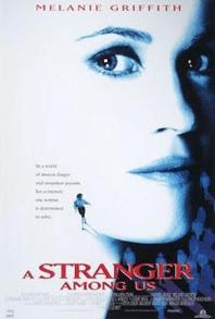 July 17, 1992: A STRANGER AMONG US - $12.2 million total box office gross
