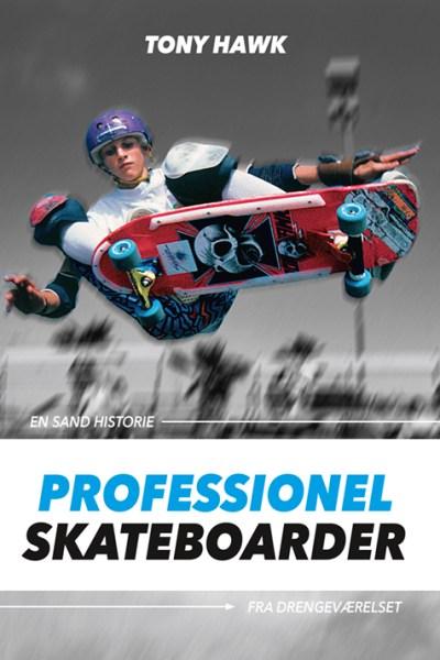 Tony Hawk - Professionel Skateboarder