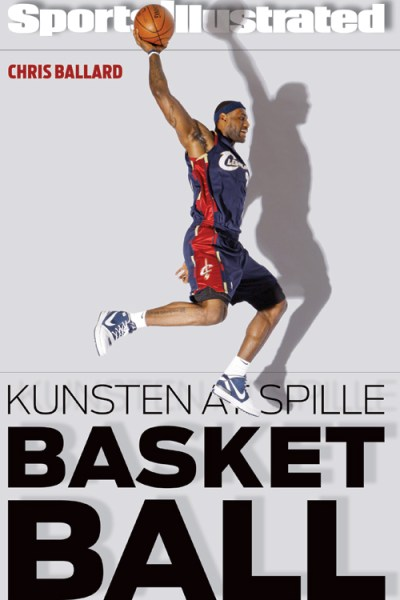 Chris Ballard - Kunsten at spille basketball