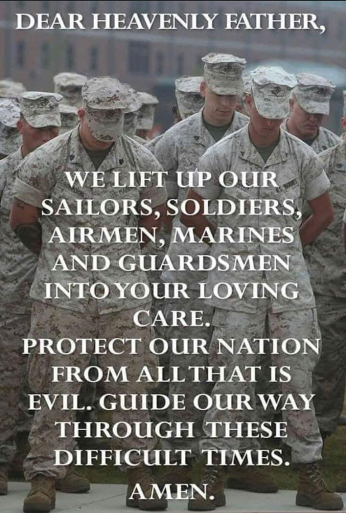 We lift up our Military!  Protect them from harm Lord