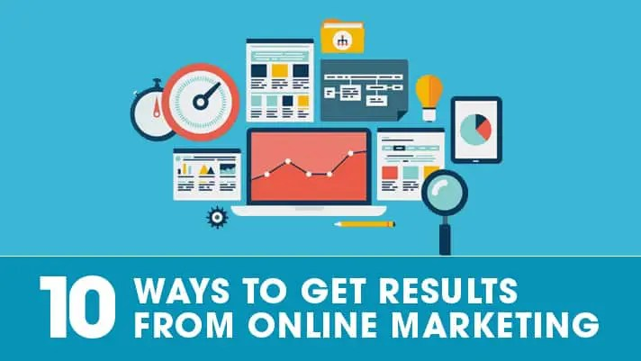 10 Ways to Get Results from Online Marketing