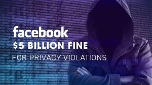 Facebook's $5 Billion Fine
