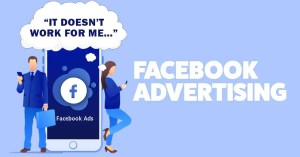 Facebook Advertising: it doesn't work for me