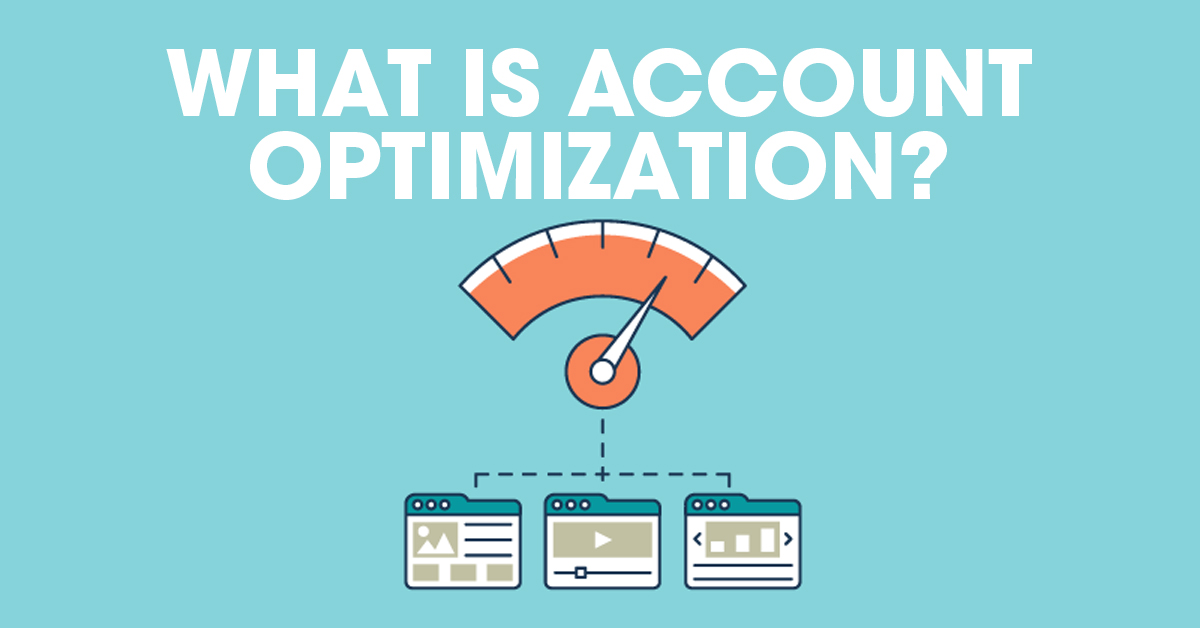 what is account optimization?