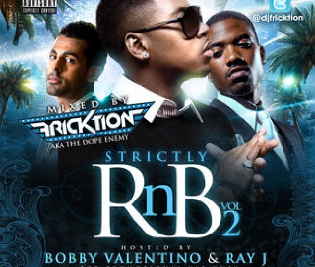 Mixtape Cover  C2 B7 Strictly Rnb Vol 2 Hosted By Bobby Valentino Ray J