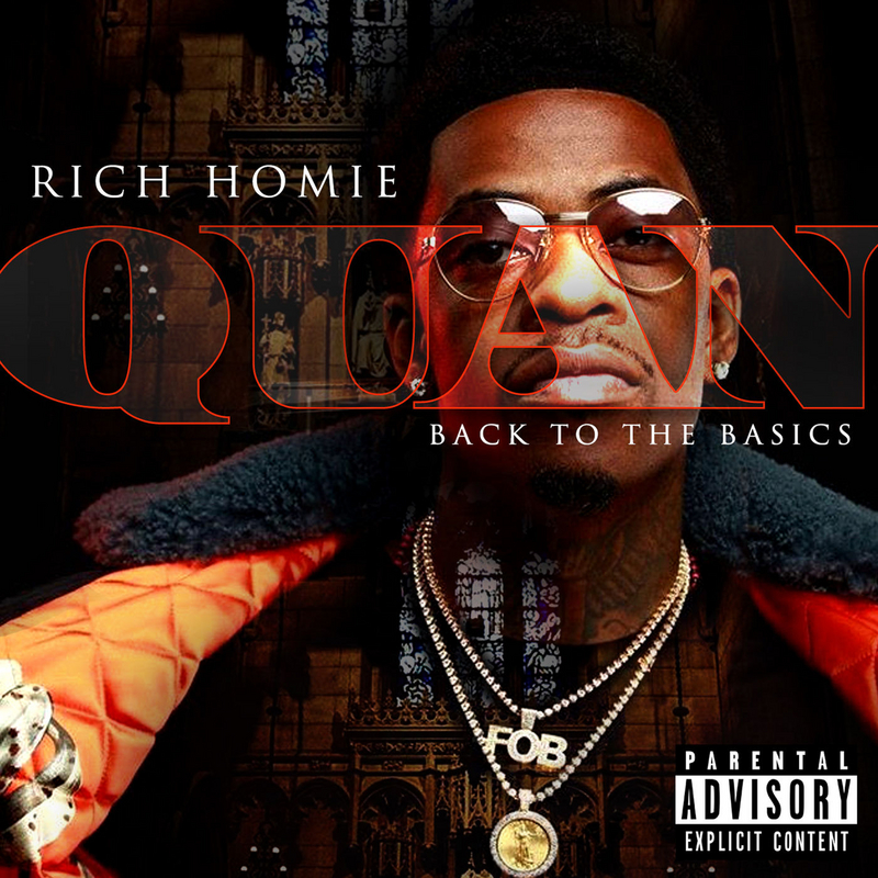 Image result for rich homie quan back to basics album cover