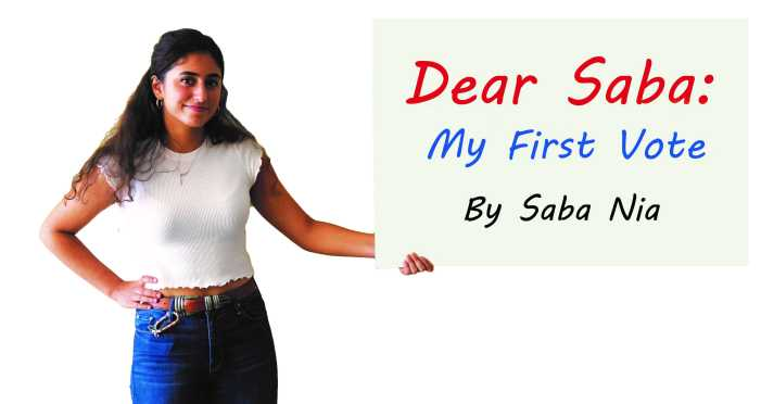 Dear Saba: My First Vote