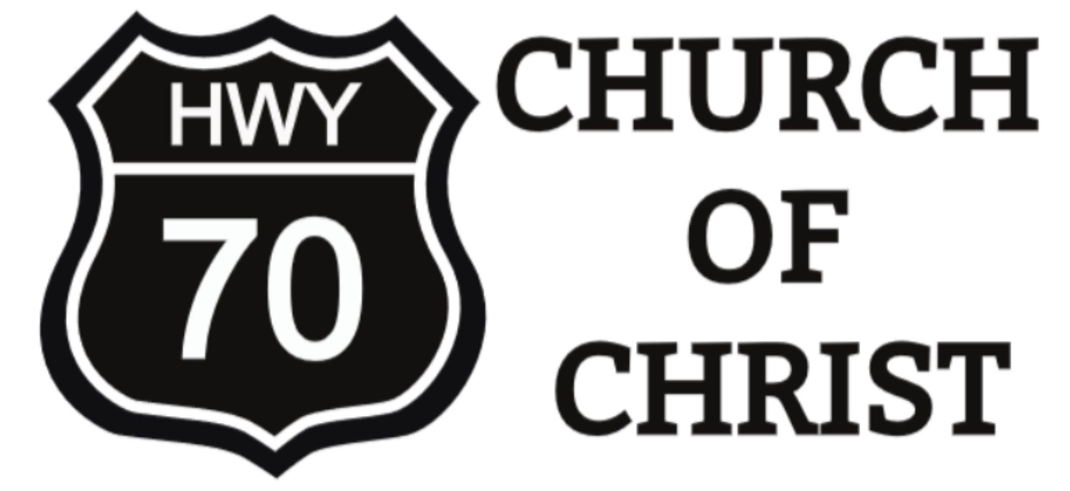 Highway 70 church of Christ