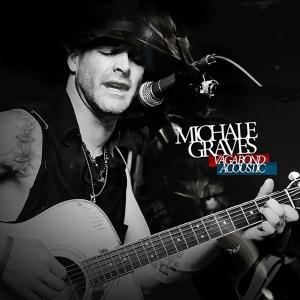 Michale GravesVagabond Acoustic[Special Order]