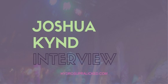 JOSHUA KYND INTERVIEW HYDROSUPRALICKED