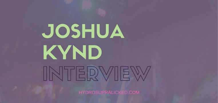 JOSHUA KYND INTERVIEW HYDROSUPRALICKED