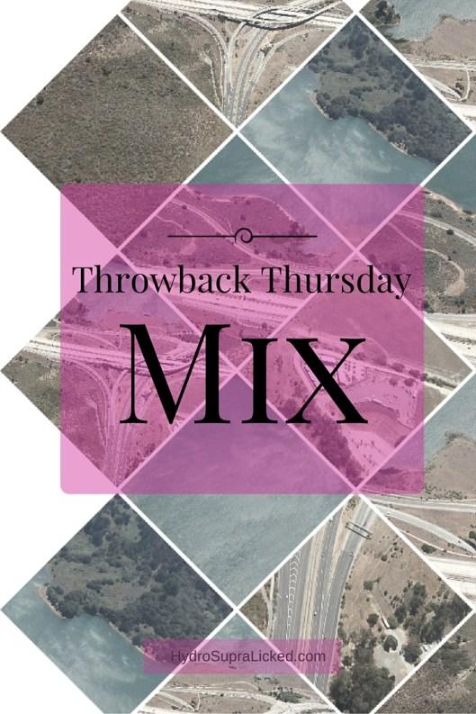 Throwback Mix Thursday