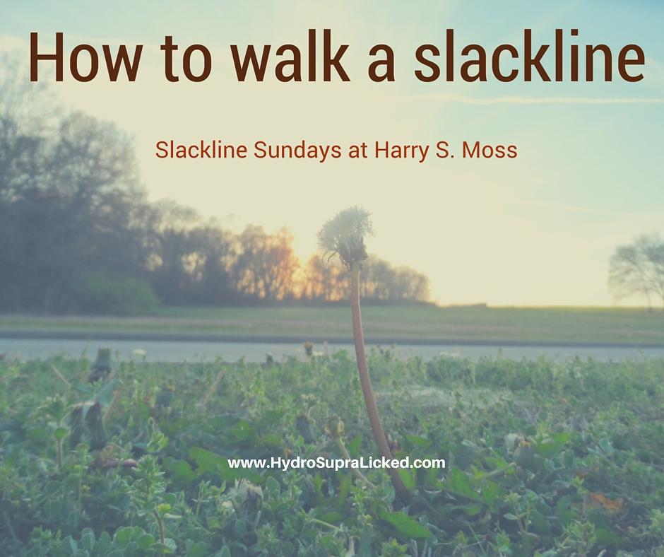 How to start off on a slack line