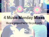 Music Monday Park Party Workshops and Playlists