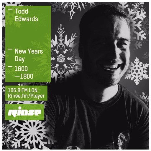 Rinse FM Podcast - Todd Edwards - 1st January 2016