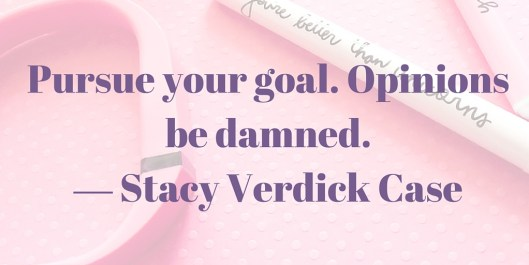 Stacy Verdick Case quote