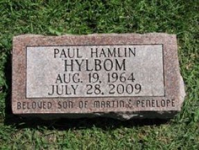 Paul Hamlin Hylbom (1964-2009), my brother