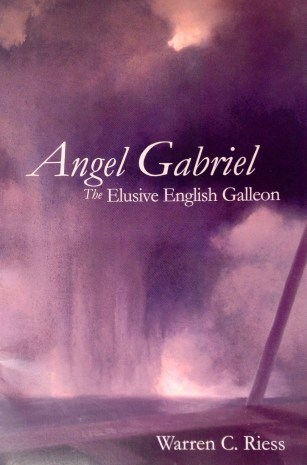 For anyone interested in an in-depth treatment of the Angel Gabriel, I recommend Angel Gabriel: The elusive English galleon : its history and the search for its remains by Warren Curtis Reiss (2001). This book is based on The History of, and Search for, the Seventeenth Century Bristol Merchantman Angel Gabriel (Thesis: Submitted to the Graduate College of Texas A & M University in partial fulfillment of the requirement for the degree of MASTER OF ARTS) December 1980 [no copyright notice].