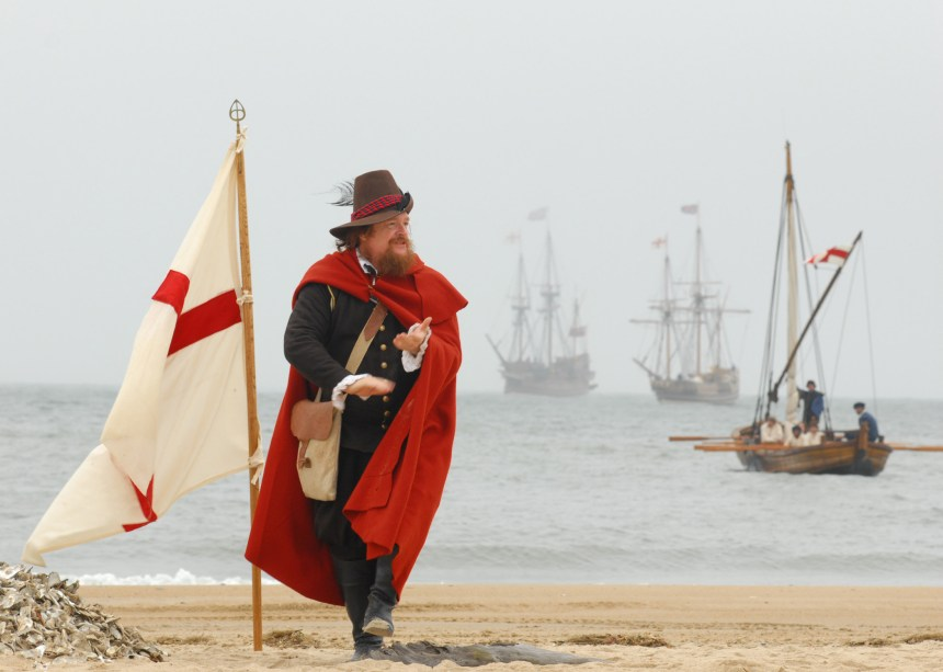 "John Smith, played by Dennis Farmer, claims the beach for England during a re-enactment ceremony on the 400th anniversary of the First Landing in the, ""New World."" Settlers from the ships the Godspeed, Discovery and the Susan Constant landed at Virginia Beach and stayed for four days before moving to Jamestown."