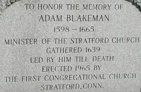 Adam Blakeman historical marker - inscription, Old Congregational Burying Ground (Stratford, Fairfield County, Connecticut)