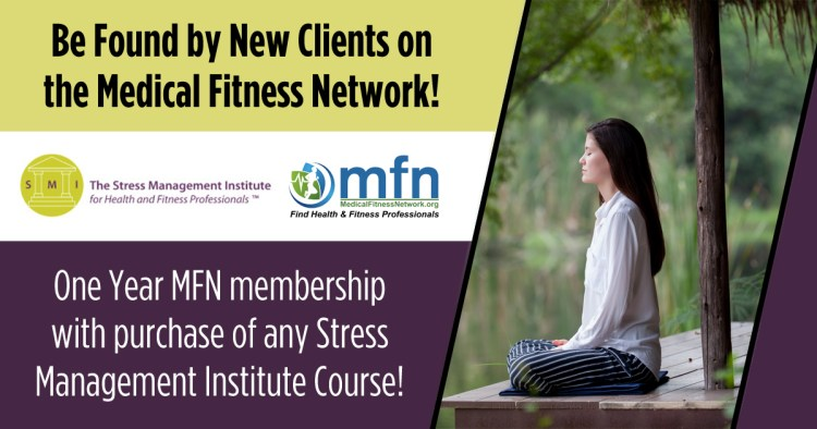 The Stress Management Institute for Health and Fitness Professionals